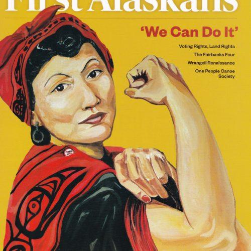 First Alaskans Magazine | Woosh teen ayxa'a! Daa naaytee! We paddle together, imitating our ancestors
