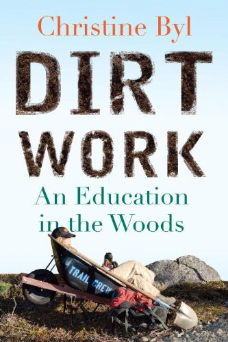49 Writers | Dirt Work by Christine Byl