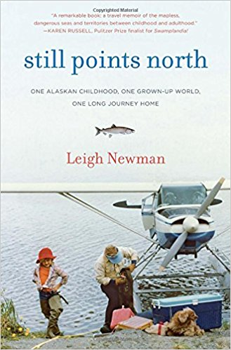49 Writers | Still Points North by Leigh Newman